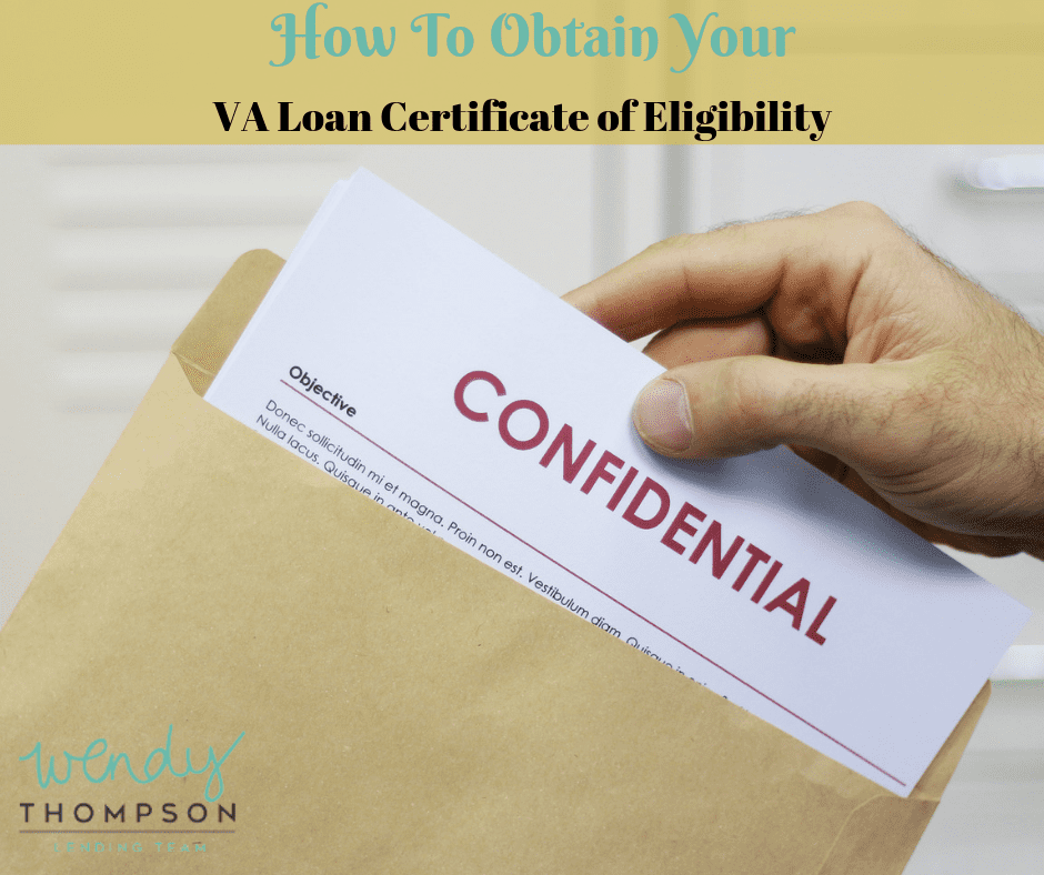 How To Obtain Your Va Loan Certificate Of Eligibility Coe
