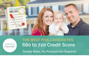Best FHA Loan Rates 680 to 720 Credit Score