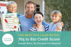 Best FHA Loan Rates 765 to 810 Credit Score