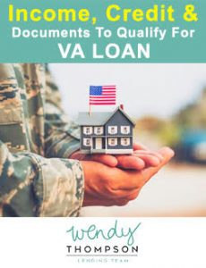 Income, Credit & Documents To Qualify For VA Loan