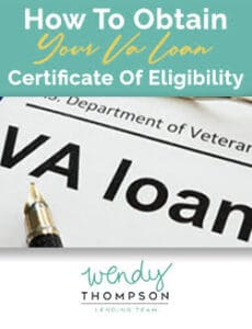 How To Obtain Your VA Loan COE