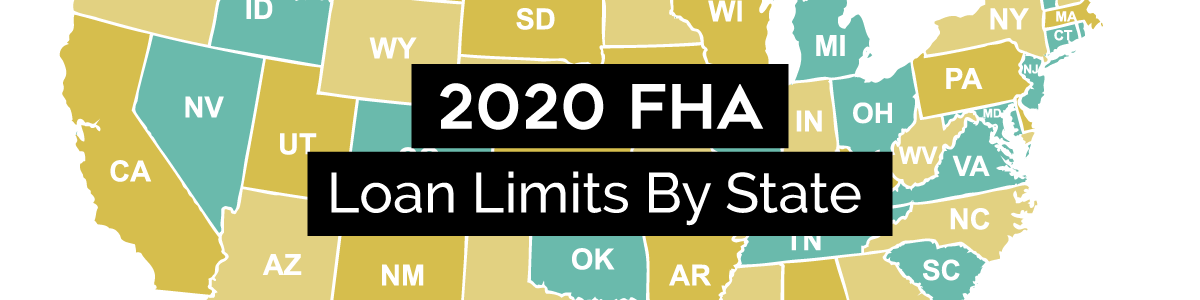 Loan Limits FHA shown with a colorful map of the United States with each state varying in color from teal to cream to tan