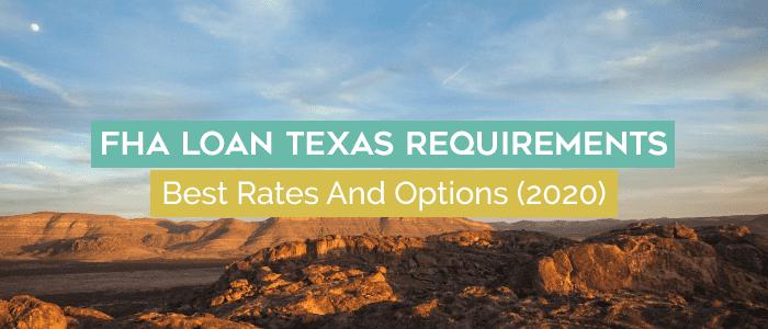 texas fha loan requirements