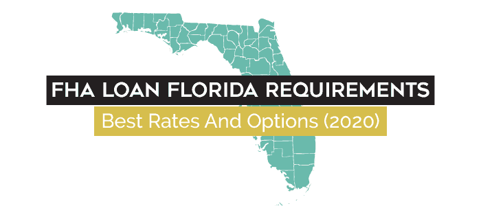 Florida FHA Loan Requirements